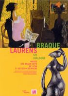 Braque /  Laurens, un dialogue